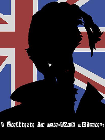 I Believe in Sherlock Holmes by Benedicted