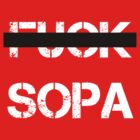 Fuck SOPA (White Letters) by lasarack