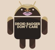 Badger Droid Don't Care by David Benton