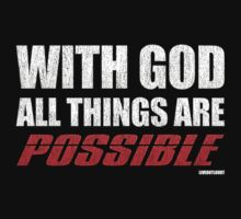 With God All Things Are Possible by CreativoDesign