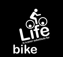 Bike v Life - Black by Ron Marton