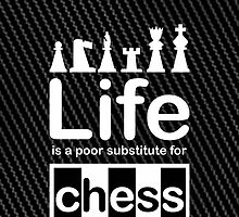 Chess v Life - Carbon Fibre Finish by Ron Marton