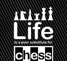 Chess v Life - Carbon Fibre Finish by Ron Marton