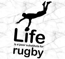Rugby v Life - Marble by Ron Marton