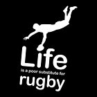 Rugby v Life - Black by Ron Marton