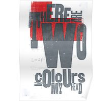 There are two colours in my head Poster