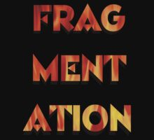 FRAGMENTATION by Mike Paget