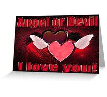 Angel or Devil Greeting Card
