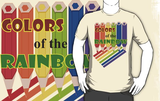 Rainbow Color  Pencils :Tshirt (1076 Views) by aldona