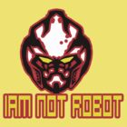 Iam Not Robot by devondad