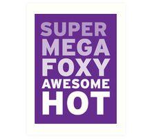 SuperMegaFoxyAwesomeHot - Sticker Art Print