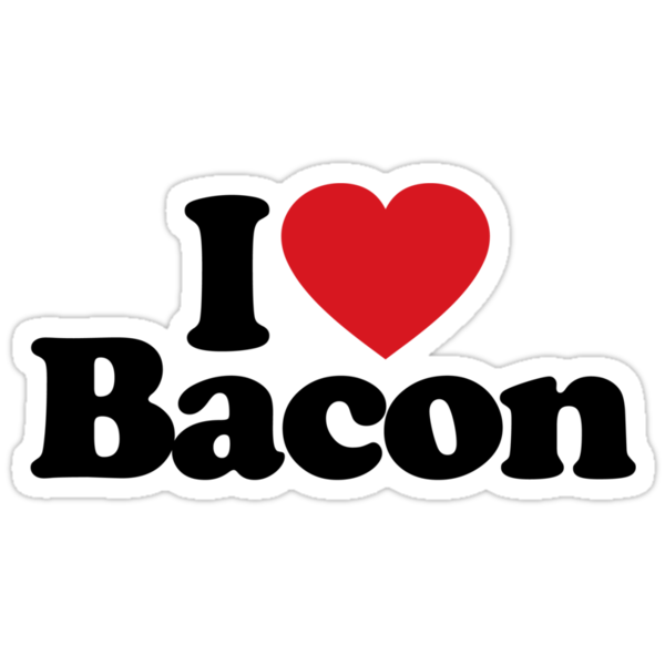 I Love Bacon by iheart