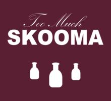 Too Much Skooma (White) by w0rmh0le