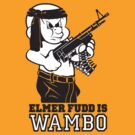 Elmer Fudd is Wambo by monsterplanet