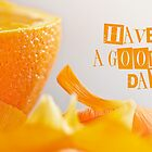 Have a good day by Henrietta Hassinen