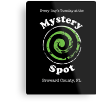 Welcome to the Mystery Spot.   Metal Print