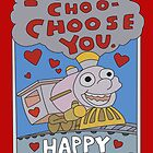I-Choo-Choo-Choose You! by avdesigns