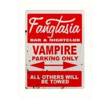 True Blood - Fangtasia - Vampire Parking Only Art Print