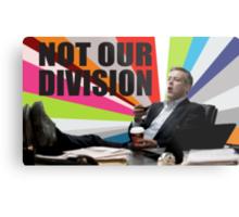 Sherlock - Not our division Metal Print