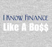 I Know Finance Like A Boss - Blue, White by wealthartisan