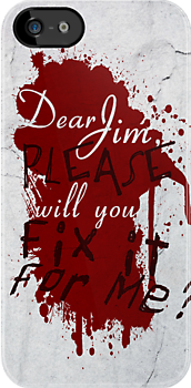 Dear Jim, Fix It For Me by PineappleGear