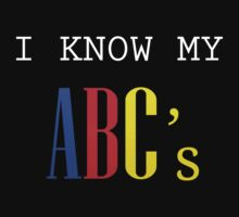 I love my ABC's by illustratorjr