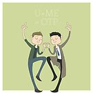 U+ME=OTP DESTIEL by nickelcurry