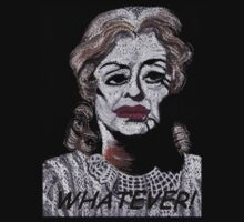 Whatever T Shirt by MagsWilliamson
