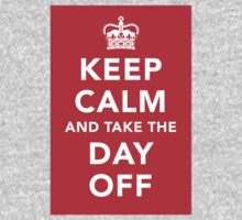 Keep Calm and Take the Day Off [Dark] Kids Clothes