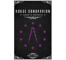 House Dondarrion Photographic Print