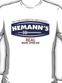 He-Manns Real Man Spread T-Shirt