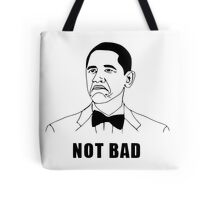 Not Bad Obama (HD) Tote Bag