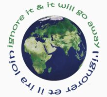 earth day 'ignore it & it will go away' by offpeaktraveler