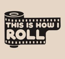 This Is How I Roll by Amy Grace
