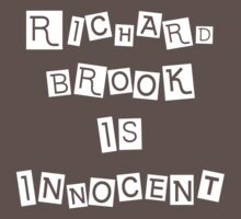 Richard Brook is Innocent by CelestialCow