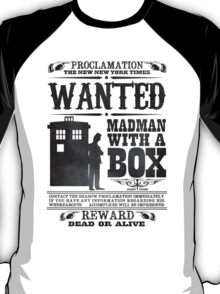 WANTED: Madman With a Box T-Shirt