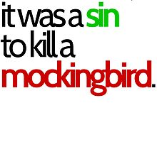 To Kill a Mockingbird by Ewan T. Gibson