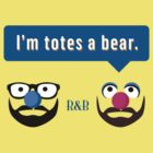 Roger & Bryce - I'm totes a bear (light) by Steve Edwards