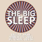 The Big Sleep At SXSW by BobbyMcG