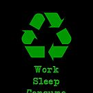 Work, Sleep, Consume by Colin Wilson