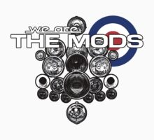 We Are The Mods! by Alternative Art Steve