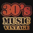 30&#x27;s Music Vintage T-Shirt by Nhan Ngo