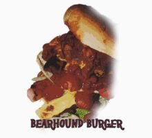 Bearhound Burger!!! by Bearhound