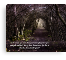 Follow Your Own Path Canvas Print