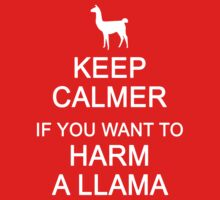 Keep Calmer if You Want to Harm a Llama (White) Kids Clothes