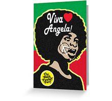 VIVA ANGELA DAVIS! Greeting Card
