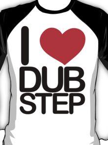 I love dubstep (dark)  T-Shirt