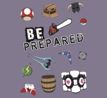 Be Prepared! by thehookshot