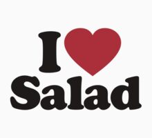 I Love Salad by iheart