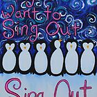 Sing Out by Paula Asbell